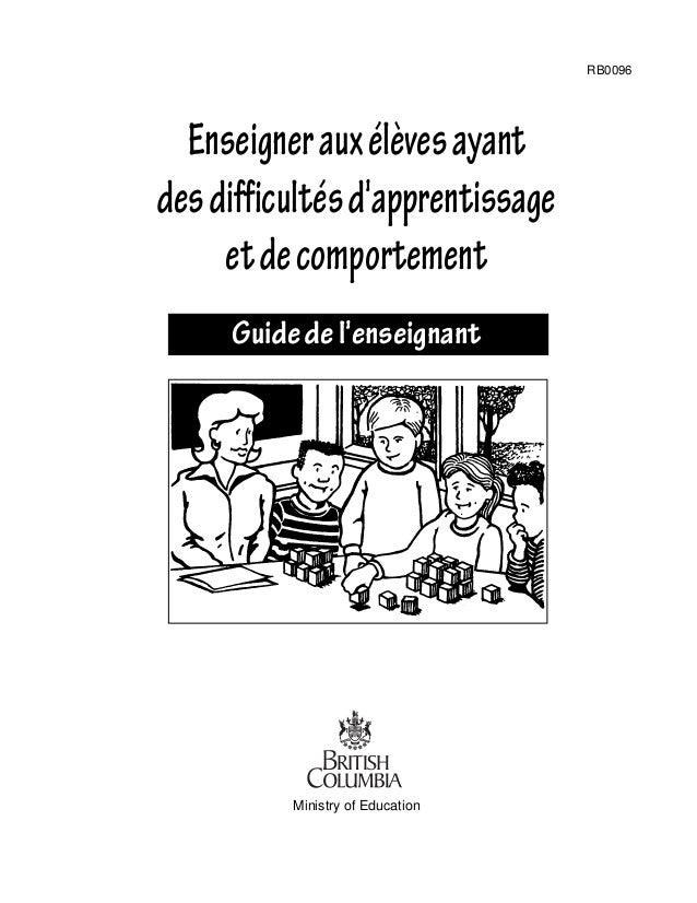 Enseignerauxélèvesayant desdifficultésd'apprentissage etdecomportement Guidedel'enseignant Ministry of Education RB0096