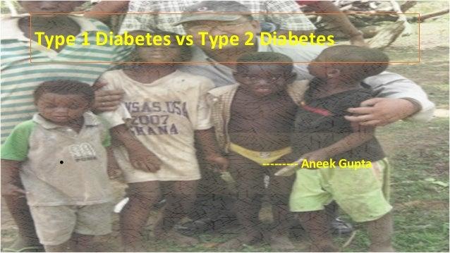 Type 1 Diabetes vs Type 2 Diabetes  •  --------- Aneek Gupta