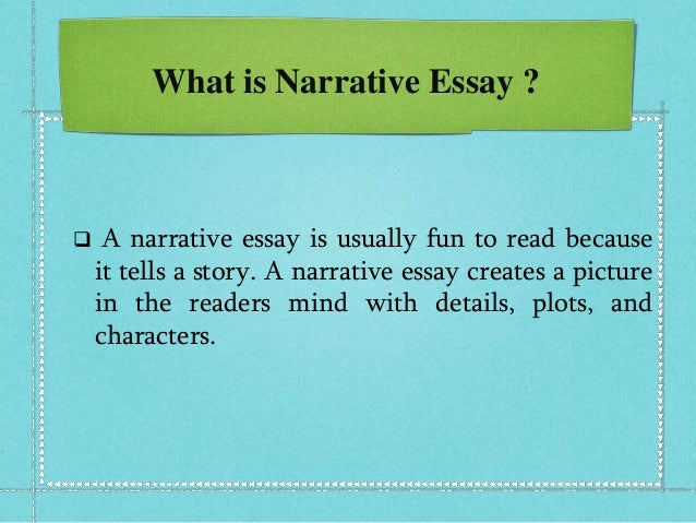 difference between narrative essay and descriptive essay The difference between a narrative essay and descriptive essay is that the narrative essay is more catered to someone's point of view in order to tell a story, whereas the descriptive essay describes a person or the place or an event by using vivid images.