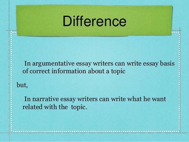 difference between argumentative essay narrative essay by samsujjam  8 difference in argumentative essay
