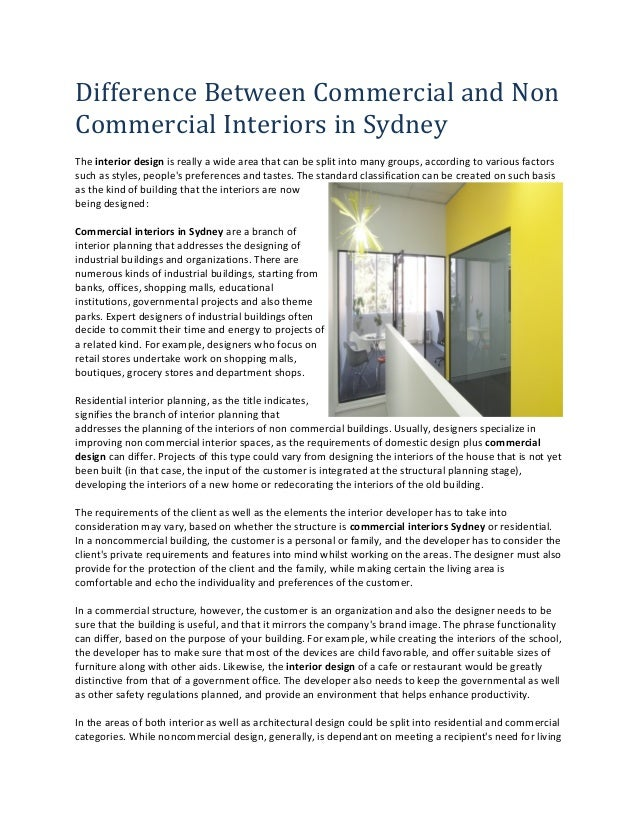 Difference Between Commercial And Non Interiors In Sydney The Interior Design Is Really A Wide