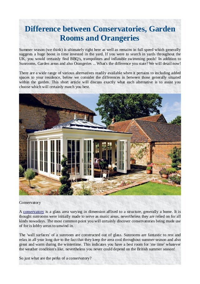 Difference Between Conservatories, Garden Rooms And Orangeries Summer  Season (we Think) Is Ultimately ...