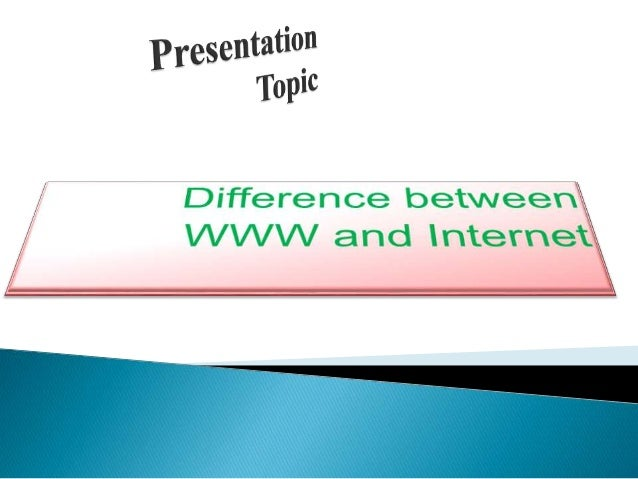  We'll learn the very basic difference between internet and world wide web.  How do I connect to internet.  Web Page Ad...