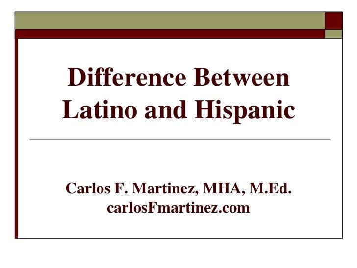 similarities between hispanic and latino dating