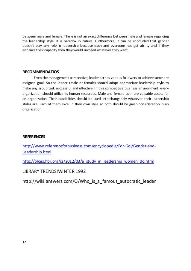 differences between male and female leadership Results of the meta-analysis suggest that communication differences between male and female managers are minimal a comparison of male and female leadership styles academy of management journal, 18, 645-650 management communication quarterly vol 5, issue 1.