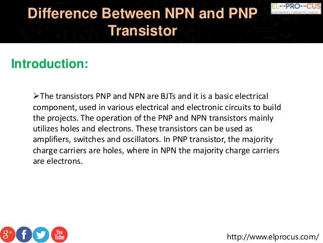 Difference Between Npn And Pnp Transistorpptx