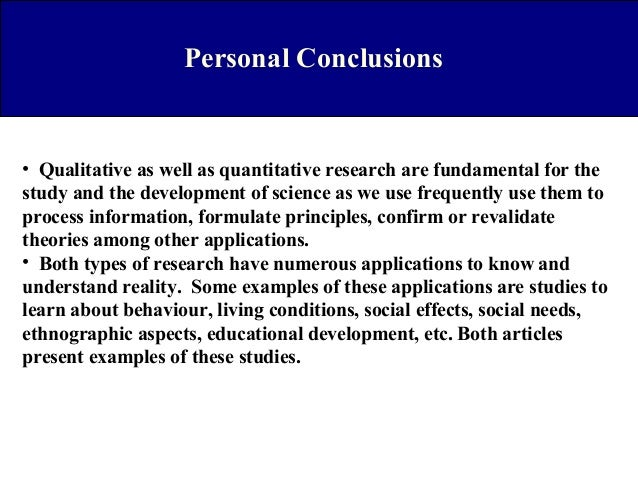 why quantitative and qualitative research should be used in the development of theories Make discoveries that will contribute to the development  why do qualitative analysis research question should dictate the methodological  table 41 quantitative research versus.