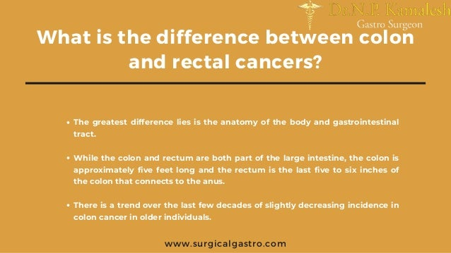Difference Between Rectal Cancer And Colon Cancer