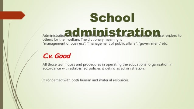 difference between school organisation management administration