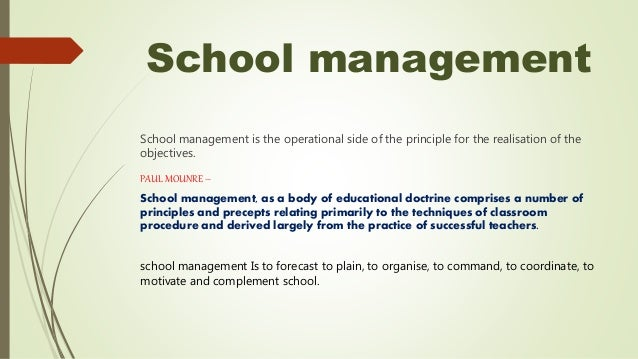 Difference between school organisation, management & administration
