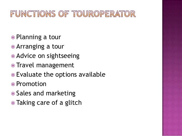 function of travel agency and tour operator