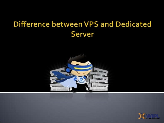 VPS -Virtual Private ServerIt is a popular alternative to hosting forsmall to mid sized businesses.Dedicated ServersThey a...
