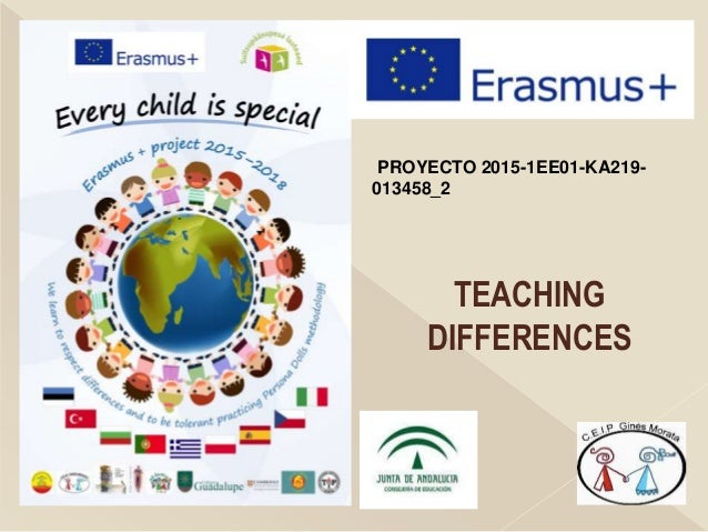 PROYECTO 2015-1EE01-KA219- 013458_2 TEACHING DIFFERENCES