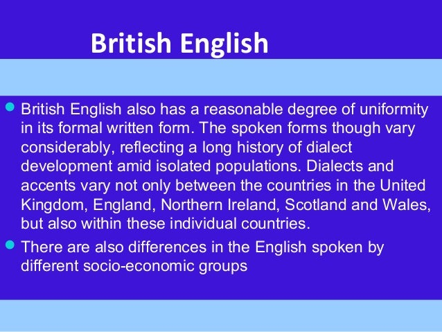 And Between British Major Differences English American