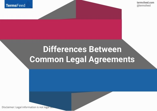 Differences Between Common Legal Agreements