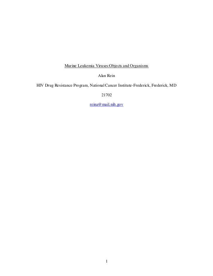 Murine Leukemia Viruses:Objects and Organisms                                  Alan ReinHIV Drug Resistance Program, Natio...