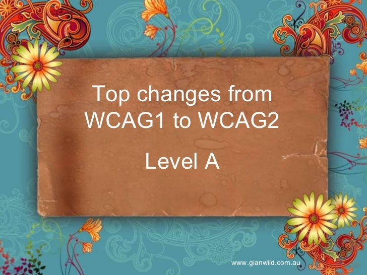 Top changes from WCAG1 to WCAG2 Level A
