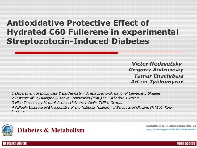 Antioxidative Protective Effect ofHydrated C60 Fullerene in experimentalStreptozotocin-Induced Diabetes                   ...