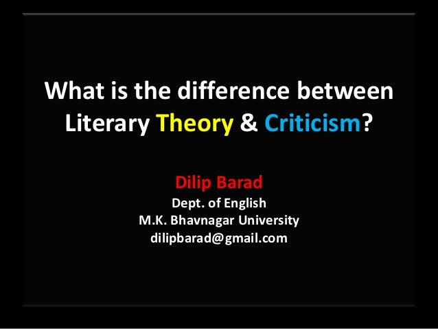 Difference Between Literary Theory And Criticism