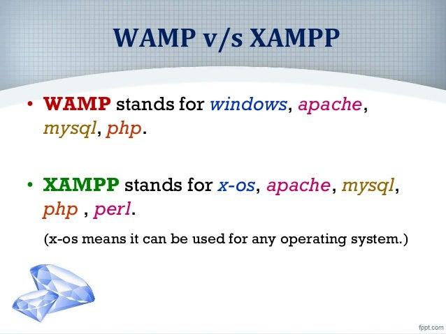 Difference WAMP and XAMPP Slide 2