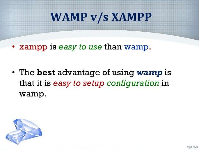 Difference WAMP and XAMPP Slide 3