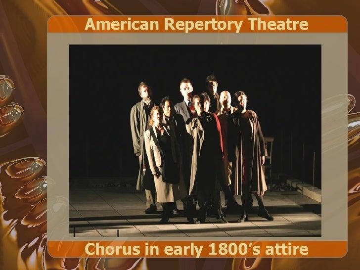 American Repertory Theatre Chorus in early 1800's attire
