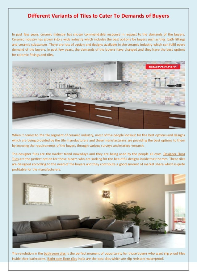 Different Variants Of Tiles To Cater To Demands Of Buyers