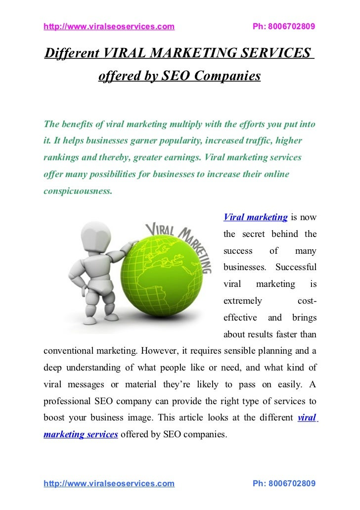 http://www.viralseoservices.com                          Ph:8006702809Different VIRAL MARKETING SERVICES              off...