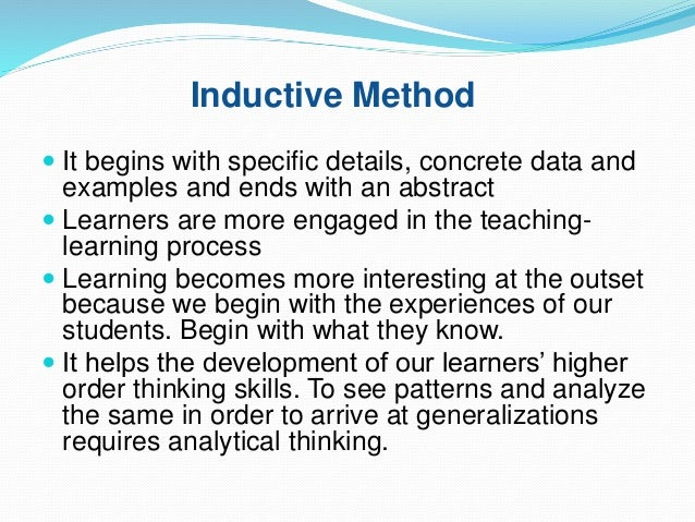 examples of inductive research Inductive reasoning can be used to improve the user experience research in terms of time cost and the quality of collected data.