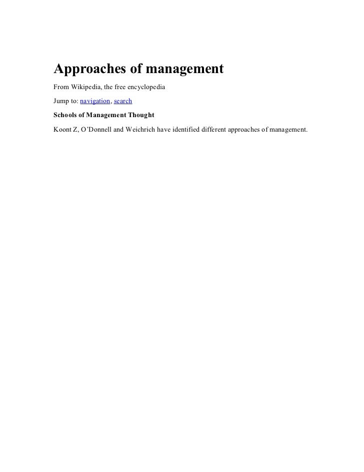 Approaches of managementFrom Wikipedia, the free encyclopediaJump to: navigation, searchSchools of Management ThoughtKoont...