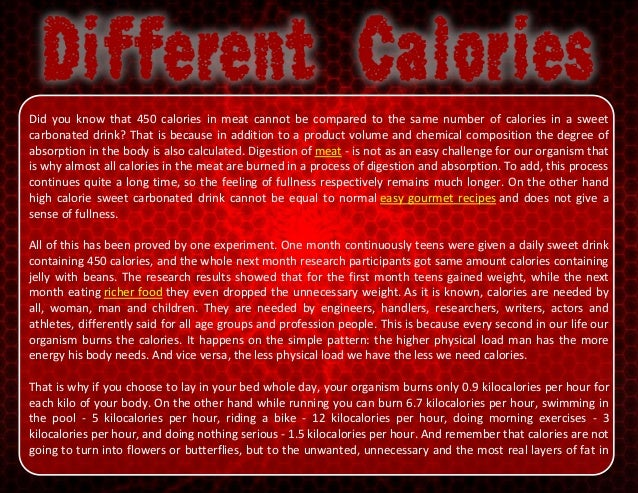 Did you know that 450 calories in meat cannot be compared to the same number of calories in a sweet carbonated drink? That...