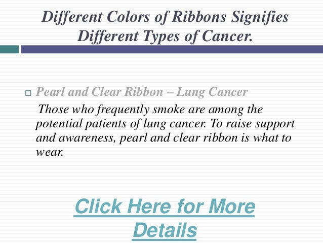 Different Colors Of Ribbons Signifies Different Types Of Cancer