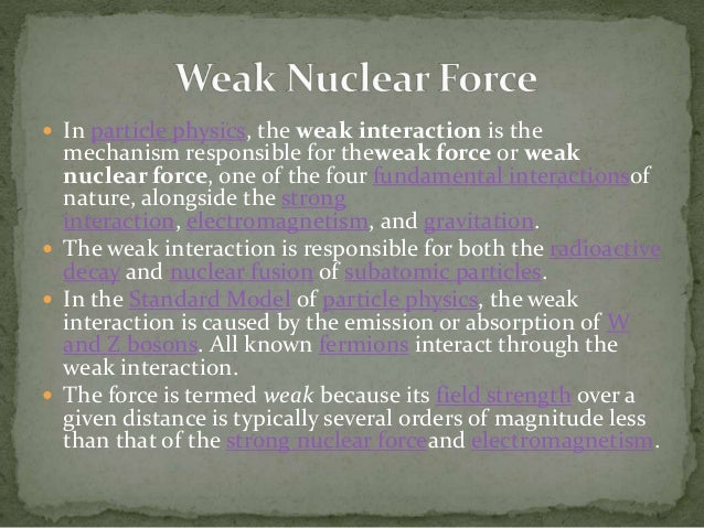 how to tell weak force interactions possible