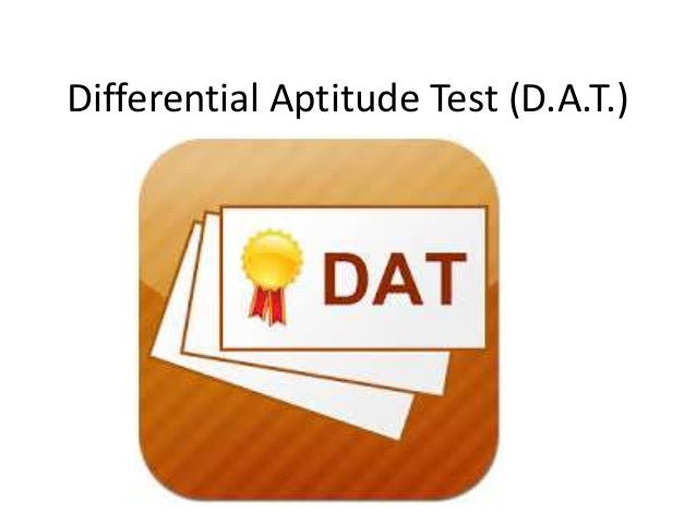 Differential Aptitude Test (D.A.T.)