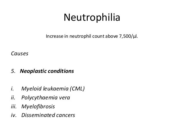 Neutropenia Fall in neutrophil count below 2,000/μl Causes – 2. Drugs and chemicals and physical agents i. Antimetabolites...
