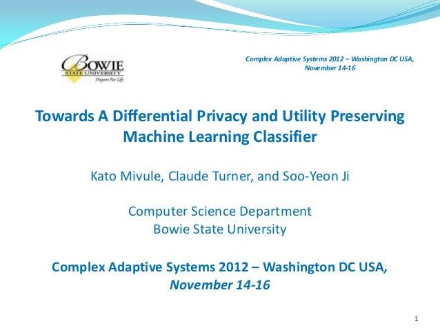 Complex Adaptive Systems 2012 – Washington DC USA,                                                  November 14-16Towards ...