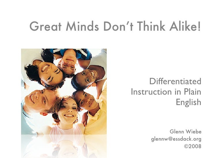 Great Minds Don't Think Alike!                          Differentiated                  Instruction in Plain              ...