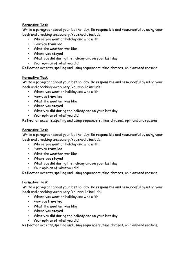 spanish vacation paragraph It is going fast, but there is still a lot of summer left to enjoy here is a list of activities to do during the remaining days of vacation and on into the fall kids can read the suggestions in spanish, check off the activities they have done this summer and choose new ones to try this.