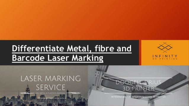 Differentiate Metal, fibre and Barcode Laser Marking