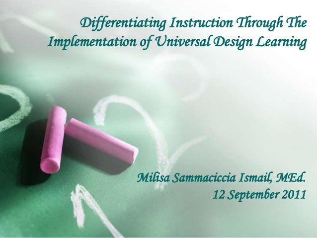 Differentiating Instruction Through The Implementation Of Udl