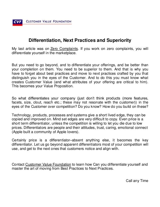 Differentiation, Next Practices and SuperiorityMy last article was on Zero Complaints. If you work on zero complaints, you...