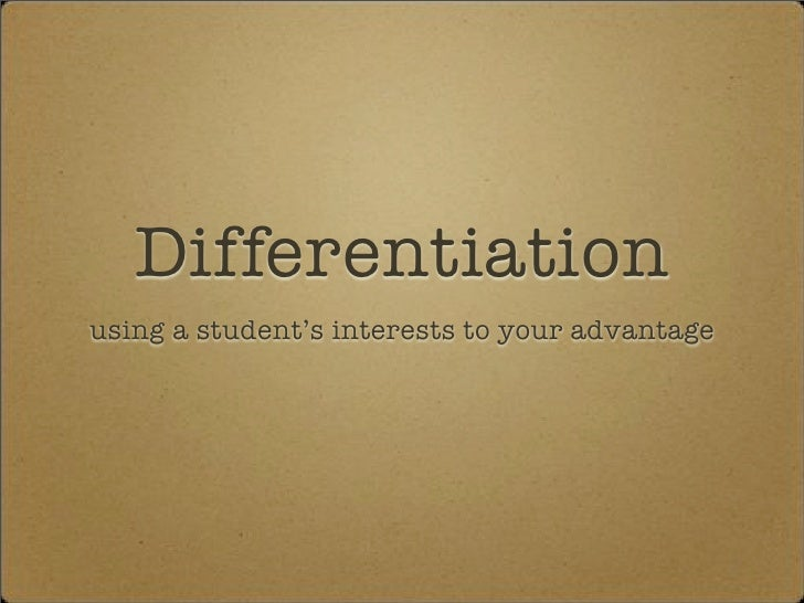 Differentiation using a student's interests to your advantage