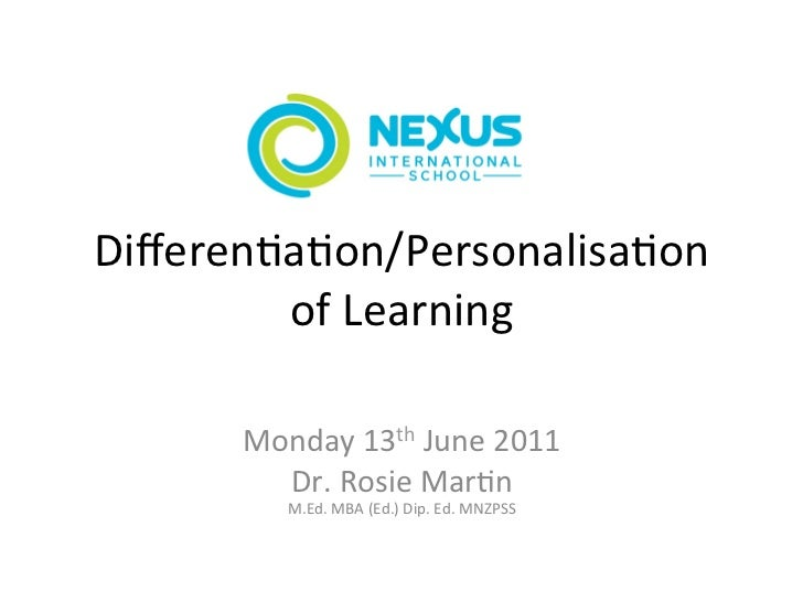 Differen(a(on/Personalisa(on         of Learning                             Monday 13th Ju...