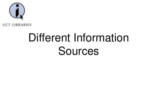 Different Information Sources