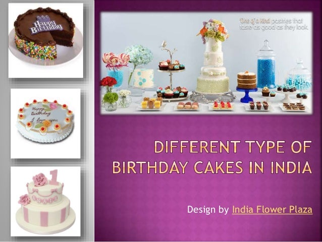 Different Kind Of Birthday Cakes In India