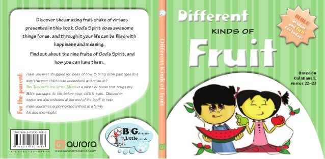 DifferentKindsofFruit Fortheparent: Have you ever struggled for ideas of how to bring Bible passages to a level that your ...