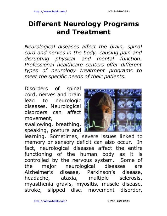 http://www.hqbk.com/          1-718-769-2521 Different Neurology Programs         and TreatmentNeurological diseases affec...