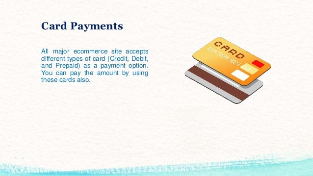 Most common payment options used by online shopping sites