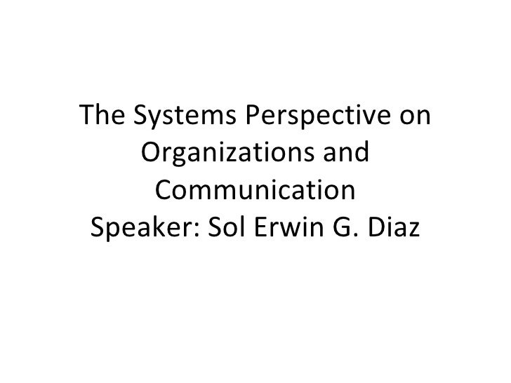A discussion of communications from different perspectives