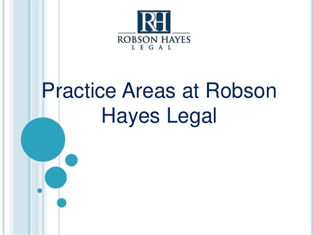 Practice Areas at Robson Hayes Legal